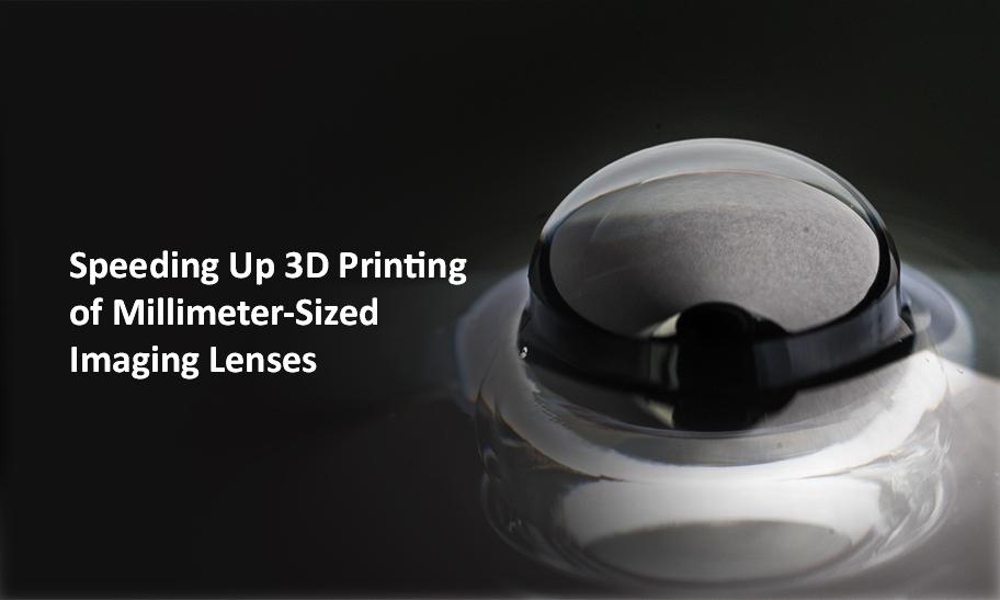 3D Printing of Lens